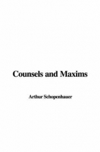Schopenhauer, Arthur Counsels and Maxims