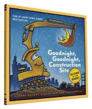 Rinker, Sherri Duskey Goodnight, Goodnight, Construction Site Glow-in-the-Dark Edi