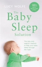 Lucy Wolfe The Baby Sleep Solution