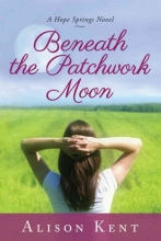 Kent, Alison Beneath the Patchwork Moon