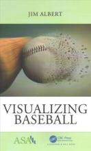 Jim (Bowling Green State University, Ohio, USA) Albert Visualizing Baseball
