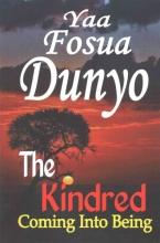 Dunyo, Yaa Fosua The Kindred