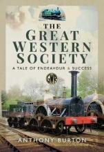 Anthony Burton The Great Western Society