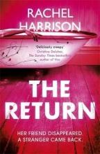 Rachel Harrison , The Return