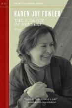 Fowler, Karen Joy The Science of Herself