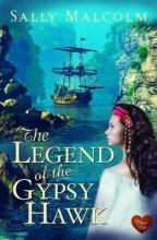 Malcolm, Sally The Legend of the Gypsy Hawk