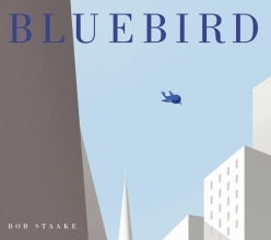 Staake, Bob Bluebird
