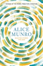 Alice Munro, Selected Stories Volume Two: 1995-2009