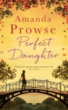 Amanda,Prowse Perfect Daughter