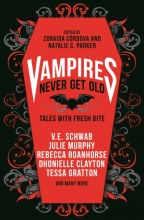 Kayla Schwab  V.E.    Cordova  Zoraida    Parker  Natalie C.    Whaley, Vampires Never Get Old: Tales with Fresh Bite