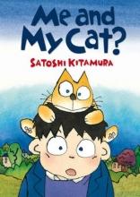 Kitamura, Satoshi Me and My Cat?