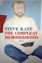 Katz, Steve The Compleat Memoirrhoids