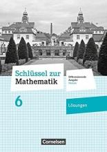Schlüssel zur Mathematik 6. Schuljahr - Differenzierende Ausgabe Hessen - Lösungen zum Schülerbuch