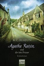 Beaton, M. C.,   Schilasky, Sabine Agatha Raisin 08 und der tote Friseur