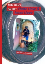 Böhret, Rudi Hans Flotte Linse & kesse Lippe