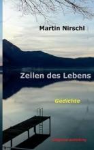 Nirschl, Martin Zeilen des Lebens