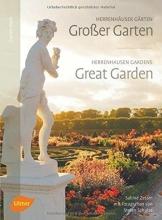Zessin, Sabine Herrenhäuser Gärten: Großer Garten