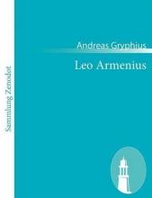 Gryphius, Andreas Leo Armenius