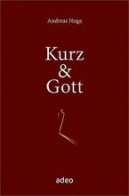 Noga, Andreas Kurz & Gott