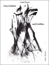 Thurow, Astrid Heue Gedichte und Grafiken