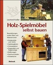 Kraißer, Leonhard Holz-Spielmöbel selbst bauen