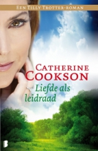 Catherine  Cookson Liefde als leidraad