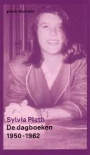 Sylvia  Plath De dagboeken 1950-1962