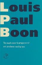 Louis Paul  Boon Verzameld werk Te oud voor kamperen