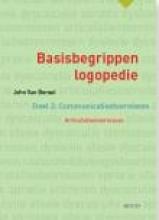 John Van Borsel , Basisbegrippen logopedie 2 Communicatiestoornissen. Articulatiestoornissen