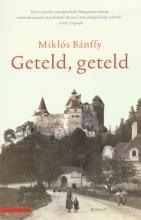 Bnffy, Mikls Geteld, geteld
