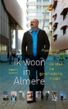 P.  Ulijn Ik woon in Almere