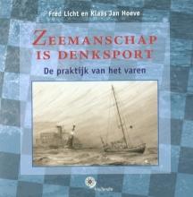 Klaas Jan Hoeve Fred Licht, Zeemanschap is denksport