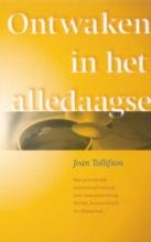 J. Tollifson , Ontwaken in het alledaagse