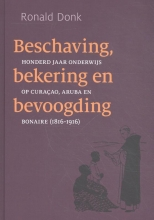 Ronald Donk , Beschaving, bekering en bevoogding