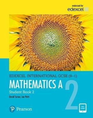 Turner, D. A.,   Potts, I. A.,Edexcel International GCSE (9-1) Mathematics A Student Book 2: Print and eBook Bundle