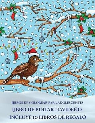 Garcia Santiago,Libros de colorear para adolescentes (Libro de pintar navideno)