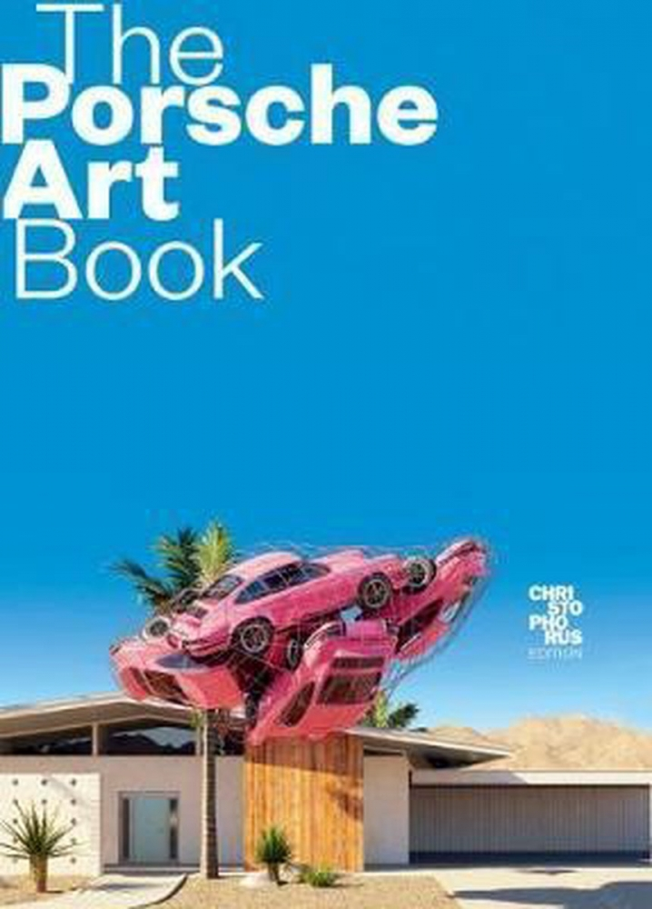 ,The Porsche Art Book
