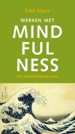 Edel  Maex,Werken met mindfulness