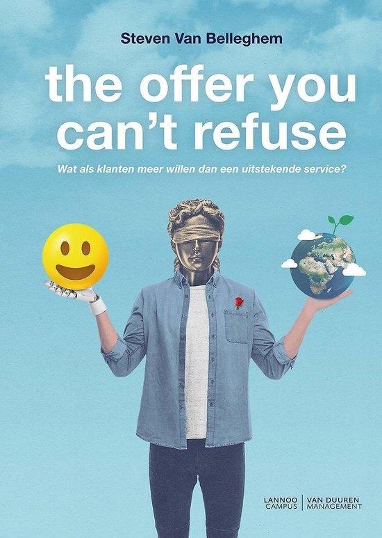 Steven Van Belleghem,The offer you can`t refuse