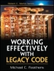 Michael Feathers, Working Effectively with Legacy Code