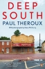 Paul Theroux, Deep South