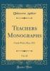 Author, Unknown, Teachers Monographs, Vol. 28