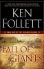 Follett, Ken, Century 1. Fall of Giants