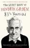Hendrik Groen, Secret Diary of Hendrik Groen, 83 ¼ Years Old