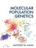 Matthew (Professor, Department of Biology, Indiana University, Bloomington, USA) Hahn, Molecular Population Genetics