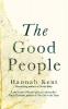 Kent, Hannah, Good People