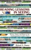 Chaney, Michael A., Reading Lessons in Seeing