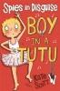 Scott, Kate, Spies in Disguise: Boy in a Tutu