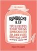 Evans Felicity, Kombucha & Co
