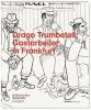 Drago Trumbetaš, Gastarbeiter in Frankfurt